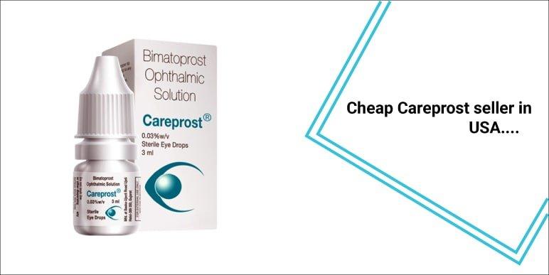 Cheap Careprost seller in USA
