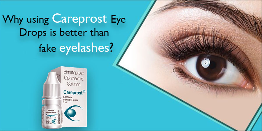 Why using Careprost Eye Drops is better than fake eyelashes?